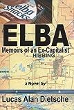 img - for Elba: Memoirs of an Ex-Capitalist book / textbook / text book