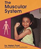 The Muscular System (Human Body Systems (Pebble Books)) (0736887784) by Olien, Rebecca