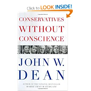 Conservatives Without Conscience - John W. Dean