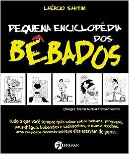 Pequena Enciclopedia dos Bebados (Em Portugues do Brasil