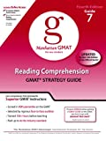 Reading Comprehension GMAT Preparation Guide 7, 4th Edition (Manhattan Gmat Preparation Guides)