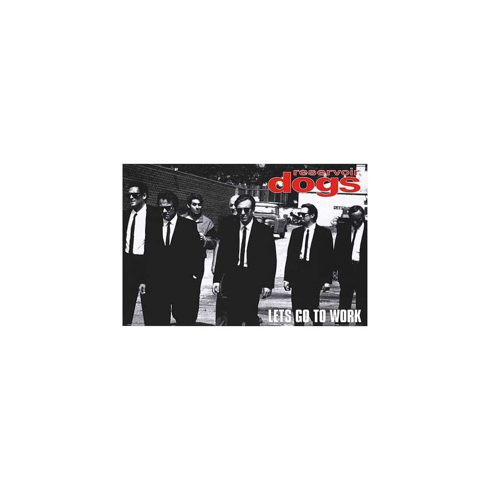 """RESERVOIR DOGS LETS GO TO WORK MOVIE POSTER 24/"""" X 36/"""""""