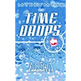 Timedrops (Atopia Chronicles)