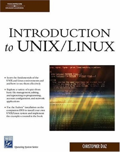 Introduction To UNIX/Linux (Charles River Media Operating Systems Series)