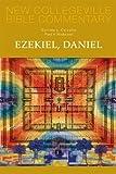 img - for Ezekiel, Daniel: Volume 16 (NEW COLLEGEVILLE BIBLE COMMENTARY: OLD TESTAMENT) by Carvalho, Corrine L., Niskanen, Paul V. (2012) Paperback book / textbook / text book