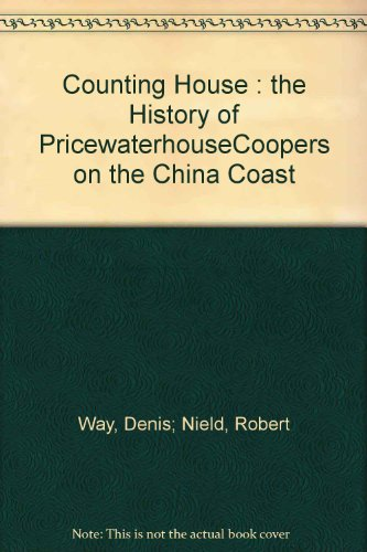 counting-house-the-history-of-pricewaterhousecoopers-on-the-china-coast