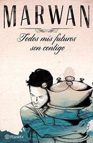 TODOS MIS FUTUROS SON CONTIGO descarga pdf epub mobi fb2