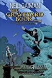 Neil Gaiman The Graveyard Book Graphic Novel, Part 2