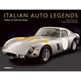 Italian Auto Legends: Classics of Style And Design (Auto Legends Series)