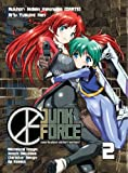 img - for Junk Force[ JUNK FORCE ] by Kakinuma, Hideki (Author) Apr-04-05[ Paperback ] book / textbook / text book