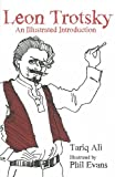 Leon Trotsky: An Illustrated Introduction (1608461866) by Ali, Tariq
