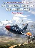 F9F Panther Units of the Korean War (Combat Aircraft, Band 103)