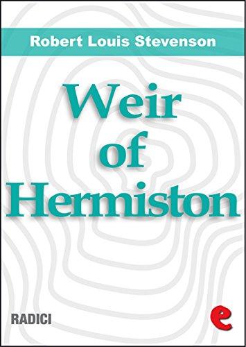Stevenson, R. L. - Weir of Hermiston: An Unfinished Romance (Radici)