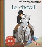 echange, troc Henri Galeron, Gallimard-Jeunesse - Le cheval