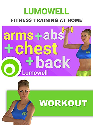 Arms, Abs, Chest and Back