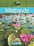 img - for Wetlands (Ecosystems (Weigl)) book / textbook / text book