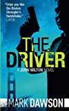 img - for The Driver (John Milton) (Volume 4) book / textbook / text book