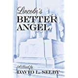 Lincoln's Better Angel ~ David Selby