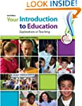 Your Introduction to Education: Explo...