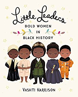 Book Cover: Little Leaders: Bold Women in Black History