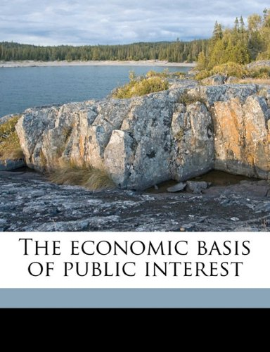 The economic basis of public interest