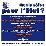 Quels rôles pour l'Etat | Michel Rocard,Brigitte Stern,Habib Ouane,Christian Stoffaës,Olivier Cayla,Françoise Champion