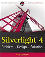 Silverlight 4: Problem – Design – Solution Front Cover