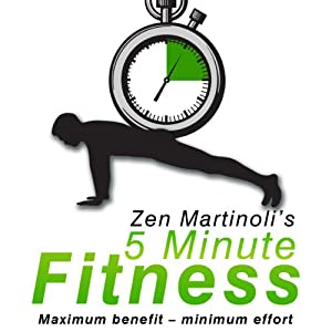 Zen Martinoli's 5 Minute Fitness Audiobook