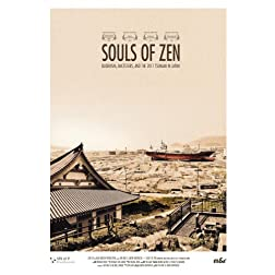 Souls of Zen - Buddhism, Ancestors, and the 2011 Tsunami in Japan