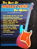 The Best of Mötley Crüe for Guitar: Includes Super TAB Notation (0769205836) by Mötley Crüe