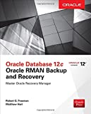 img - for Oracle Database 12c Oracle RMAN Backup & Recovery book / textbook / text book