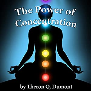 The Power of Concentration Audiobook