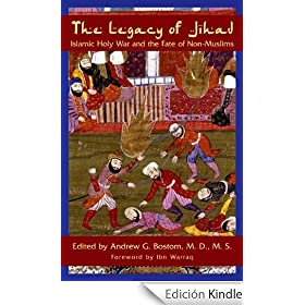 The Legacy of Jihad: Islamic Holy War & the Fate of Non-Muslims