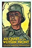 All Quiet on the Western Front (0316739928) by Remarque, Erich Maria / Wheen, A. W. (Translator)