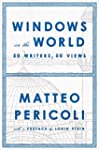 Windows on the World: Fifty Writers,...