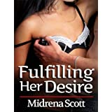 Fulfilling Her Desiredi Midrena Scott