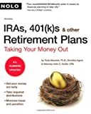 img - for IRAs, 401(k)s & Other Retirement Plans: Taking Your Money Out 8th edition by Slesnick PhD, Twila, Suttle CPA Attorney, John (2007) Paperback book / textbook / text book