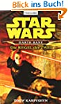 Star Wars: Darth Bane - Die Regel der...