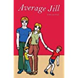 Average Jill (Comic Book)by Roxanne Fuchs