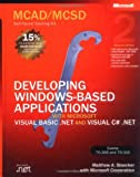 img - for MCAD/MCSD Self-Paced Training Kit: Developing Windows -Based Applications with Microsoft  Visual Basic  .NET and Microsoft Visual C#  .NET, Second Ed: ... C#(r) .Net, Second Ed (Pro-Certification) book / textbook / text book