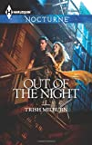 Out of the Night (Harlequin Nocturne)