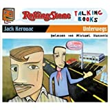 "Unterwegs: Rolling Stone - Talking Booksvon ""Jack Kerouac"""