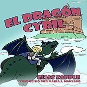 El Dragón Cyril | [Elias Zapple]