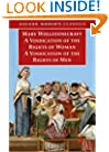 A Vindication of the Rights of Men / A Vindication of the Rights of Woman / An Historical and Moral View of the French Revolution