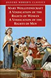 A Vindication of the Rights of Men / A Vindication of the Rights of Woman / An Historical and Moral View of the French Revolution (0192836528) by Wollstonecraft, Mary