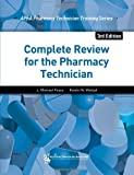 img - for Complete Review for the Pharmacy Technician book / textbook / text book