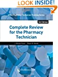 Complete Review for the Pharmacy Tech...