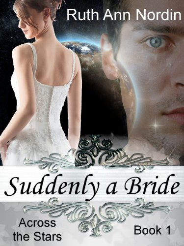 Suddenly a Bride (Across the Stars: Book 1)