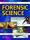 img - for Forensic Science: The Basics, Second Edition book / textbook / text book