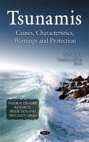 Tsunamis: Causes, Characteristics, Warnings and Protection (Natural Disaster Research, Prediction and Mitigation)